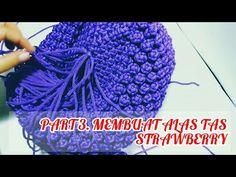 Part Membuat alas pada tas tali kur motif strawberry Macrame Bag, Macrame Knots, Macrame Patterns, Craft Work, Handmade Bags, Embroidery Stitches, Strawberry, Crochet Hats, Make It Yourself