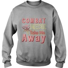 Combat Medic Take Me Away Shirt TShirt #gift #ideas #Popular #Everything #Videos #Shop #Animals #pets #Architecture #Art #Cars #motorcycles #Celebrities #DIY #crafts #Design #Education #Entertainment #Food #drink #Gardening #Geek #Hair #beauty #Health #fitness #History #Holidays #events #Home decor #Humor #Illustrations #posters #Kids #parenting #Men #Outdoors #Photography #Products #Quotes #Science #nature #Sports #Tattoos #Technology #Travel #Weddings #Women