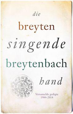 *Breyten Breytenbach: Die singende hand - Protea Stellenbosch - R400 - 4 Junie 2016