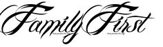 Family First Tattoo in Billy Angel Font 500px