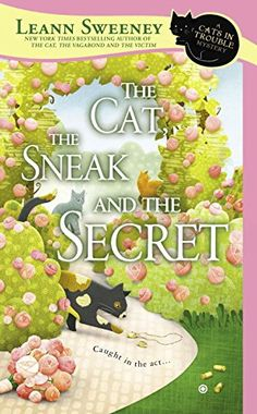 The Cat, the Sneak and the Secret: A Cats in Trouble Mystery by Leann Sweeney http://www.amazon.com/dp/0451415434/ref=cm_sw_r_pi_dp_T3I6ub1VTX4XB