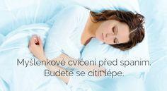 Myšlenkové cvičení před spaním – budete se cítit lépe | ProKondici.cz Tarot, Reiki, Diabetes, Mantra, Health Fitness, Personal Care, Happy, Humor, Inspiration
