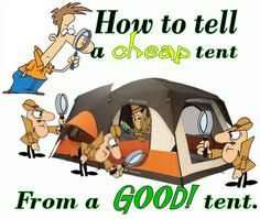 See the minimum features a GOOD camping tent should have.