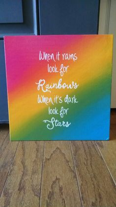 When it rains look for rainbows, when its dark look for stars paintings dark LC Designs by DesignsByLCW Canvas Painting Quotes, Small Canvas Paintings, Kids Canvas Art, Small Canvas Art, Easy Canvas Painting, Cute Paintings, Diy Painting, Diy Canvas, Portrait Paintings