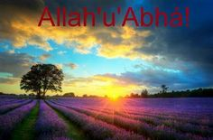 Allah'u'Abha! ~ Glory Be to God.