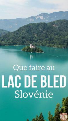 Slovénie Voyage - Découvrez les merveilles du Lac de Bled Slovénie avec son eau émeraude, ses montagnes, son île et son châteaux - meilleures excursions, meilleures activités et conseils voyage où dormir | #Slovenie #Ifeelslovenia | Slovénie Road Trip |