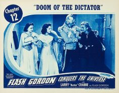 """Flash Gordon Conquers the Universe: Chapter 12 """"Doom of the Dictator"""", US lobby card. 1940"""