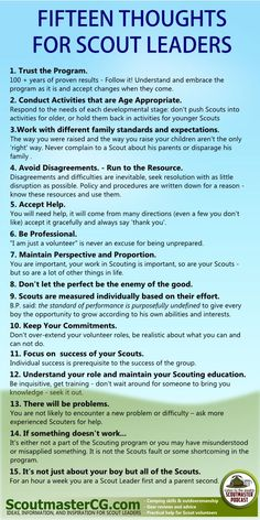 This is from the Boy Scouts, but Very applicable to Girls also. Here's fifteen thoughts for Scout leaders that we hope you find helpful. Scout Mom, Girl Scout Swap, Girl Scout Leader, Daisy Girl Scouts, Girl Scout Troop, Cub Scouts Wolf, Beaver Scouts, Tiger Scouts, Cub Scout Activities