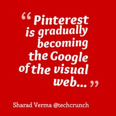 Pinterest is gradually becoming the Google of the visual web