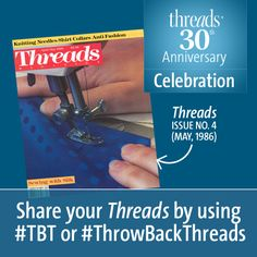 Celebrate Threads magazine's 30th Anniversary! Here is a #ThrowBackThreads to Issue no. 4 (May, 1986). #TBT