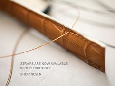 #Straps are now available in our eBoutique.