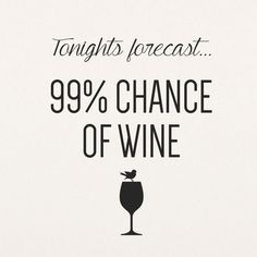 Wine lovers will agree with me. Wine makes the world go round! If you can't relate, you need to check out 20 Relatable Quotes Every Wine Lover Agrees With ASAP. Oh and pour yourself a glass (or two) of wine as well :) Tgif, Funny Weekend Quotes, Its Friday Quotes, Weekend Humor, Wine Qoutes, Funny Wine Quotes, Drunk Quotes, Hilarious Quotes, Funny Drinking Quotes