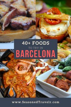 40+ Foods to Try in Barcelona - The Seasoned Travelr