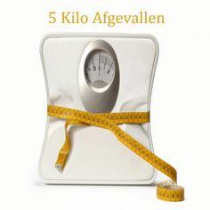 5 Kilo Afgevallen