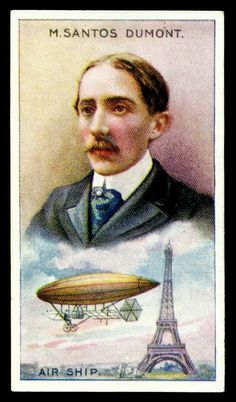 Cigarette Card - Santos Dumont | Flickr - Photo Sharing!