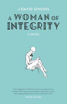 A Woman of Integrity by J. David Simons