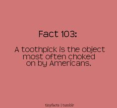 Beware of the toothpick!