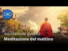 Meditazione del mattino - meditazione guidata - YouTube