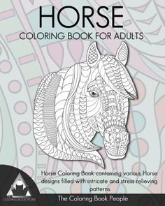 Horse Coloring Book For Adults Conta