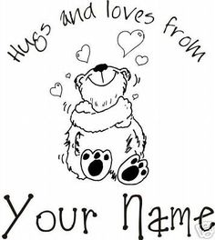 UNMOUNTED PERSONALIZED 'hugs & loves'  RUBBER STAMPS #Chrisyong