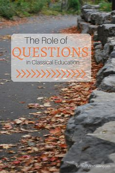 The Role of Questions in Classical Education