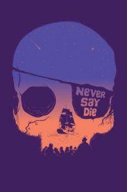 Estampa Never Say Die
