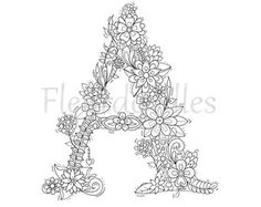 adult coloring page - floral letters, alphabet A, hand lettering, printable… Letter A Coloring Pages, Adult Coloring Book Pages, Colouring Pages, Coloring Sheets, Coloring Books, Zen Colors, Embroidery Letters, Hand Embroidery, Floral Letters