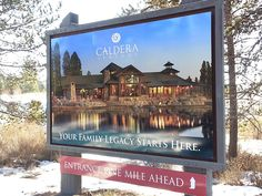 One of our most notable and stunning signs, this billboard sign in Sunriver for Caldera Springs.