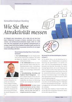 Kostenlos lesen auf http://guntherwolf.de/veroeffentlichungen/ Kennzahlen Employer Branding: Wie Sie Ihre Attraktivität messen. In: Personal im Fokus 01. Bonn: BWRmed!a 2015.