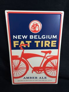 FAT TIRE NEW BELGIUM BREWING  BEER SIGN TIN METAL FORT COLLINS COLORADO