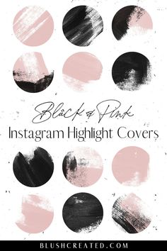 Add some style to your profile with these Instagram highlight covers. These black and pink covers are perfect for bloggers and influencers. - Blush Created