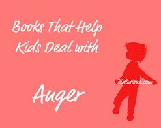 Great books to help kids deal with #anger