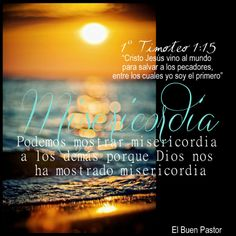 YO SOY EL BUEN PASTOR: 1° Timoteo 1:15