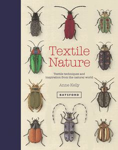 """Read """"Textile Nature Textile techniques and inspiration from the natural world"""" by Anne Kelly available from Rakuten Kobo. An inspirational guide to using nature in textile art, with step-by-step projects Plants, flowers, gardens, insects and . Techniques Textiles, Embroidery Techniques, Drawing Techniques, Embroidery Stitches, Embroidery Patterns, Observational Drawing, Book Folding, Soft Sculpture, Textile Sculpture"""