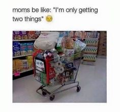 ..especially when they don't want you coming with them to the store.