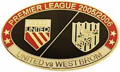 United v West Brom Premier Match Oval Metal Badge 2005-2006 RB