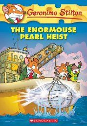 One day, my friends and I, Geronimo Stilton, made an amazing discovery. We found a huge oyster -- with an enormouse pearl inside! I was so excited about this extremely rare, precious pearl that I wrote a special feature about it in The Rodent's Gazette. That article attracted lots of attention -- both good and bad! The enormouse pearl was in danger of being stolen. Would my friends and I be able to protect it?