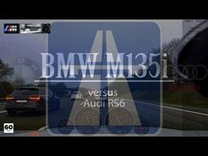 BMW M135i vs Audi RS6 C7 Avant Autobahn Drive Analyser RaceRender