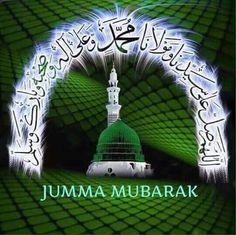 Juma Mubarak Quotes, Juma Mubarak Pictures, Islamic Images, Islamic Messages, Islamic Pictures, Jumat Mubarak, Jumma Mubarak Dua, Jumma Mubarak Images Download, Images Jumma Mubarak