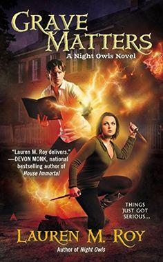 Grave Matters: A Night Owls Novel - Kindle edition by Lauren M. Roy. Literature & Fiction Kindle eBooks @ Amazon.com.