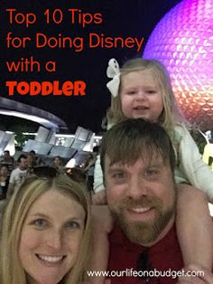 Top Ten Tips for Doing Disney with a Toddler...