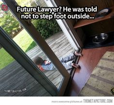 Probably a future lawyer…