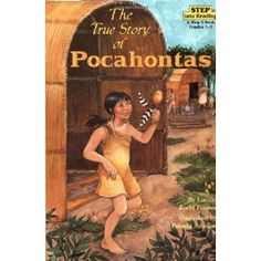 Third book in curriculum is Pocahontas  Additional book to check out at library
