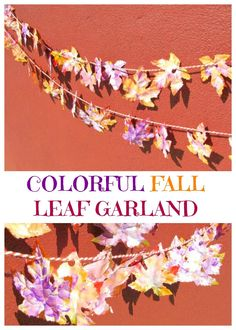 Colorful fall leaf garland to decorate for fall or Thanksgiving. Great for a fall celebration. An easy fall leaf craft is made with dollar store materials. Autumn Leaves Craft, Fall Leaf Garland, Fall Arts And Crafts, Crafts To Do, Kids Crafts, Autumn Painting, Autumn Art, Crafts For Seniors, Senior Crafts