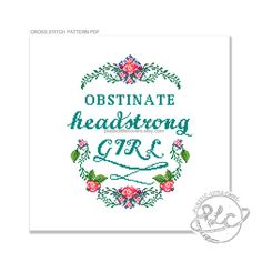 Obstinate, headstrong girl. Pride and Prejudice. Jane Austen Quote. Cross Stitch Pattern. Digital Download PDF. by plasticlittlecovers on Etsy https://www.etsy.com/listing/222018541/obstinate-headstrong-girl-pride-and