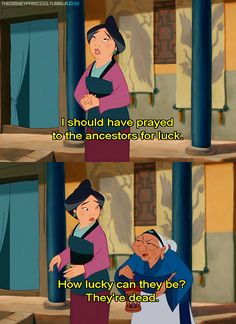 """Excellent point Gramma! XD She has excellent sense. Even though I DID NOT agree with the whole """"pray to the ancestors"""" thing, I think it was there more for the humor, and not so much to promote it."""