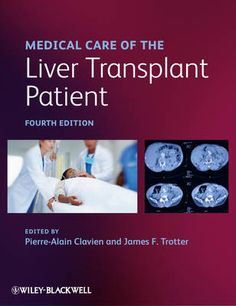 9781444335910 ::  MEDICAL CARE OF THE LIVER TRANSPLANT PATIENT