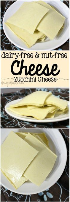 This dairy-free and nut-free cheese recipe is so yummy. It doesn't even taste like zucchini--it tastes like Cheese. LOL!