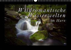 """Fotokalender """"Wildromantische Wasserwelten im Harz"""" #Harz #Fotokalender"""