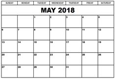 May 2018 Calendar, 2018 Printable Calendar, Print Calendar, Imogen Poots, Festival Guide, Romantic Gif, Natural Man, Event Photography, Love Quotes